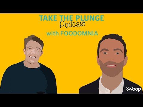 Foodomnia – Mark Murphy | Take The Plunge Podcast