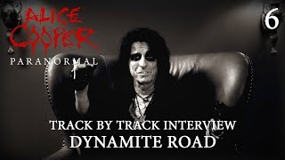 """Alice Cooper """"Paranormal"""" - Track by Track Interview """"Dynamite Road"""""""
