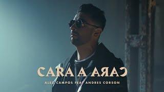 Cara A Cara - Alex Campos ft Andrés Corson - Video OFICIAL | Música Cristiana 2020