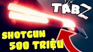 Shotgun 500 Triệu Bằng Vàng Và Boss Zombie Mới - T.A.B.Z #2 | POBBrose ✔