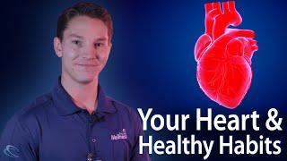 Your Heart & Healthy Habits
