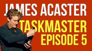 James Acaster on Taskmaster Episode 5