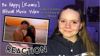 Dixie D'Amelio - Be Happy (ft. blackbear & Lil Mosey) [Remix] Official Music Video REACTION!