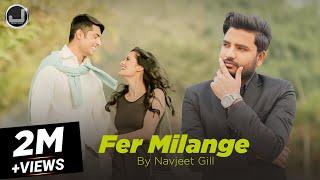 Fer Milanges  Navjeet Gill