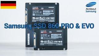 Samsung SSD 860 PRO und SSD 860 EVO im Test 4k deutsch