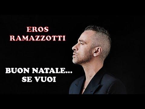 Buon Natale Karaoke.Buon Natale Se Vuoi Eros Ramazzotti Con Testo By Gianfryboy