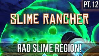 SLIME RANCHER - Rad Slime Region! Indigo Quarry!