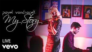 Video Pavel Vondráček - My Story (from Love Stories Live In Concert)