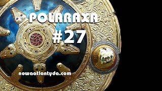 Polaraxa 27 – Meandry historii. Anglo-Sasi, Wlk. Lechia, Paracas i Echnaton