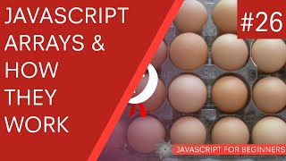 JavaScript Tutorial For Beginners #26 - Arrays