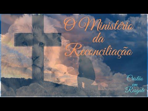 O ministrerio da Reconciliao a cruz de cristo