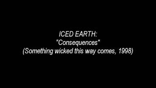 Iced Earth - Consequences