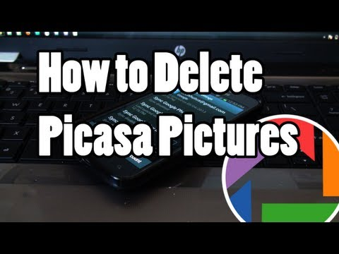How To Delete Picasa Photos From Android Phone Or Tablet Mp3