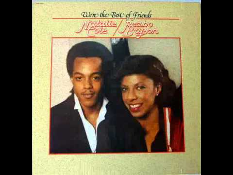 PEABO BRYSON Feat. NATALIE COLE - What You Won't Do For Love