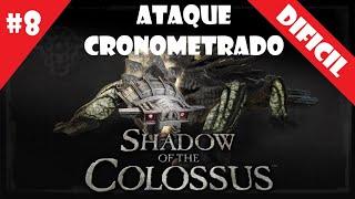 Coloso #8 (DIFICIL) - Ataque Cronometrado - Shadow of the Colossus (HD)