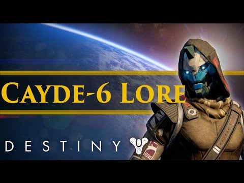 Destiny Lore - The stories of Cayde 6 (Extra Lore)
