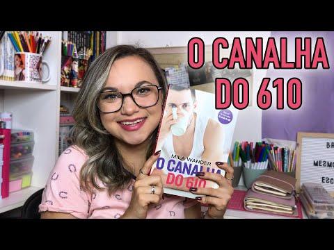 RESENHA O CANALHA DO 610 | Ed. Planeta