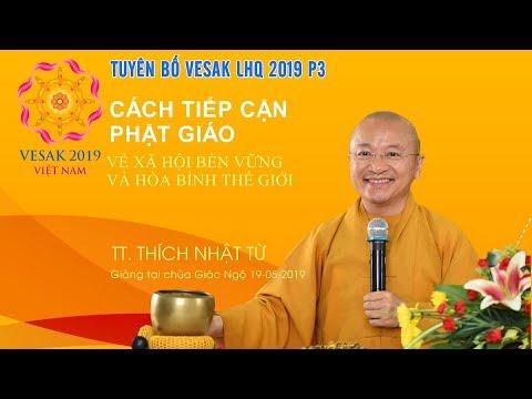 Tuyên bố Vesak LHQ 2019 P.3 - Cách tiếp cận Phật giáo về xã hội bền vững và hòa bình thế giới