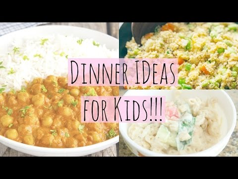 Video Easy Healthy Dinner Ideas for Kids!