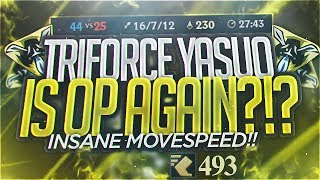 Yassuo | TRIFORCE YASUO IS OP AGAIN?!? INSANE MOVESPEED!!! NEW OP BUILD!!!