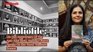 On 35th Anniversary Of The Anti Sikh Riots, Radhika Oberoi Speaks On Her Novel 'Stillborn Season'