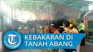 Kebakaran Warung Makan dan Toko Konveksi akibat Meledaknya Tabung Gas di Tanah Abang