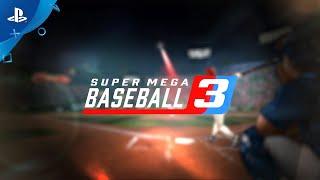 Super Mega Baseball 3 - Teaser Trailer   PS4