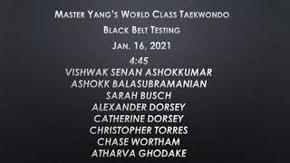 Black Belt Testing - 1/16/2021 - 4:45 pm - Vishwak, Ashokk, Sarah, Alexander, Catherine, Christopher, Chase, Atharva