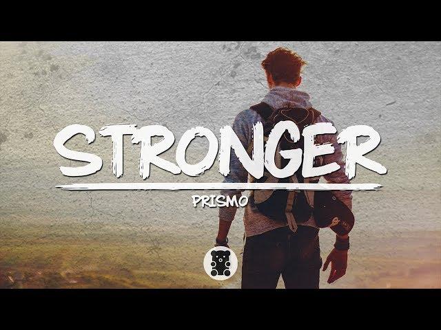 🐻 Prismo - Stronger (Lyrics Video)