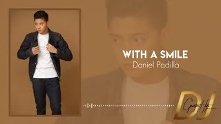 Daniel Padilla - With A Smile (Official Lyric Video) | DJ Greatest Hits