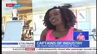 TALA CEO, Rose Muturi talks borrowing and consumer culture  | CAPTAINS OF INDUSTRY