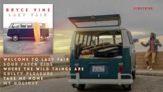 Bryce Vine - Take Me Home [Official HD Audio]