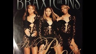 The Braxtons - The Boss (Reprise)