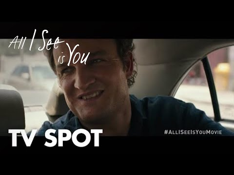 All I See Is You (TV Spot 'Drift')