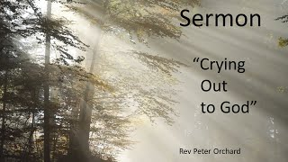 Crying Out To God – 1 Mark10:46-52, Psalm 142