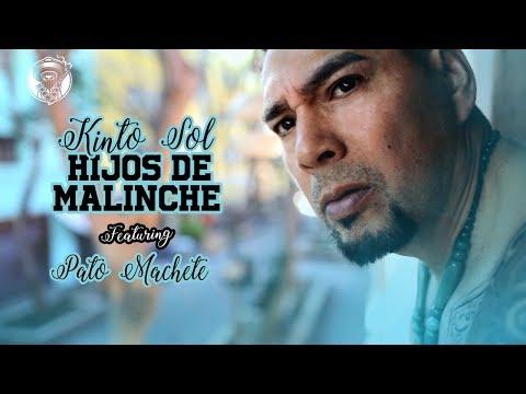 Video Hijos de Malinche - Kinto Sol Ft Pato Machete