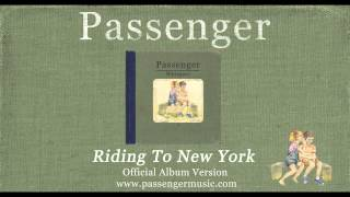 Passenger | Riding To New York (Official Album Audio)