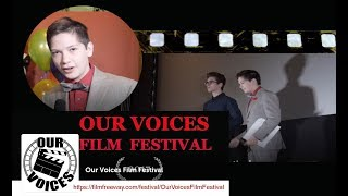 13-yr old actor Aiden Cumming-Teicher hosts the 2017 Our Voices Film Festival