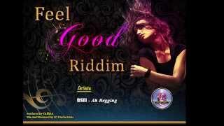 OSEI - AH BEGGING FEEL GOOD RIDDIM SOCA 2K15