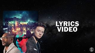 Hardwell - How You Love Me (feat. Conor Maynard & Snoop Dogg) - Karaoke Lyrics Video | 6CAST