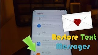 How to Restore Text Messages Galaxy S8,Note 8 and more