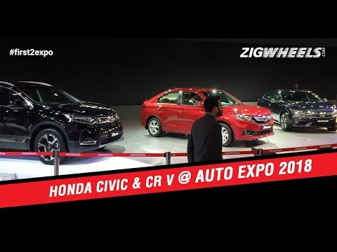 Honda Civic & CR-V | WalkAround video | ZigWheels.com | Auto Expo 2018