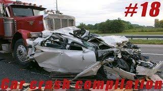 Car crash compilation Подборка Аварий и Дтп #18