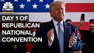 Day 1 of the Republican National Convention — 8/24/2020