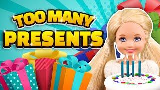 Barbie - Too Many Birthday Presents | Ep.254