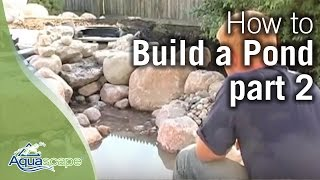 How To Build A Pond Part 2
