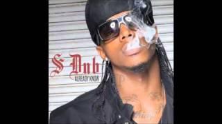 S Dub-AlReady Know