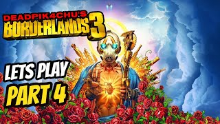 Let's Play Borderlands 3 (Glitching Out 99 Mil!!!) | deadPik4chU's Live Stream Part 4
