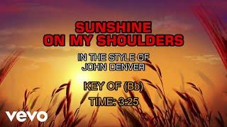 John Denver – Sunshine On My Shoulders (Karaoke)