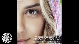 Astrix - Trance For Nations